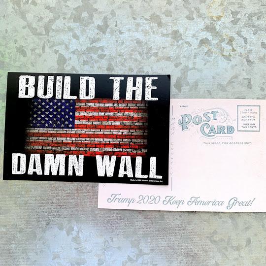 build the damn wall post card